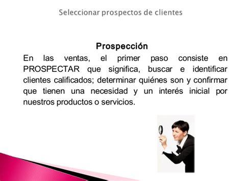 Seleccionar prospectos de clientes