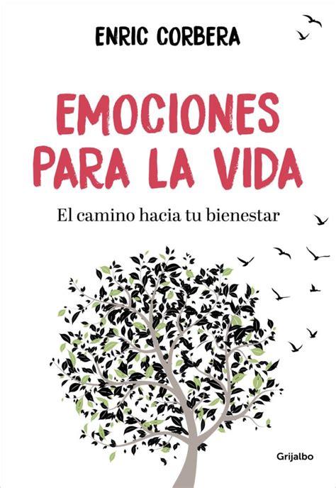 """""""Emociones para la vida"""" de Enric Corbera: un libro para ..."""