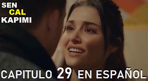 sen cal kapimi capitulo 29 en español avance 1 en 2021 ...