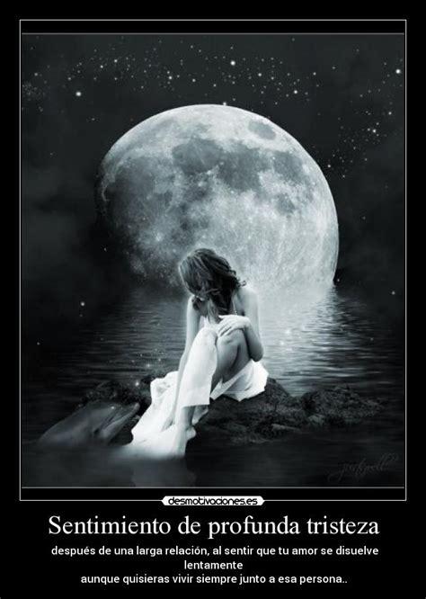 Sentimiento de profunda tristeza | Desmotivaciones
