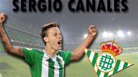 Sergio Canales ǀ Skills & goals ǀ Welcome to Real Betis ...