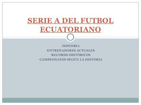 Serie a del futbol ecuatoriano
