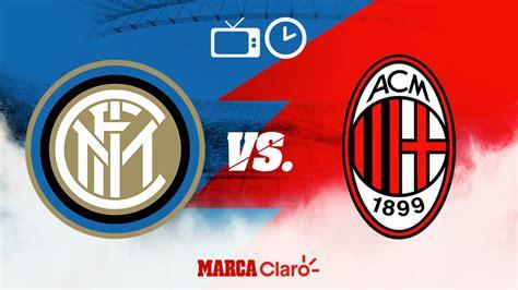 Serie A: Inter vs Milan: Horario y dónde ver HOY por TV en ...