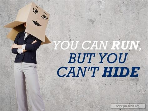 Sermon by Title: You Can Run, But You Can t Hide