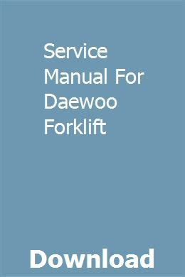 Service Manual For Daewoo Forklift | Fleetwood trailer ...