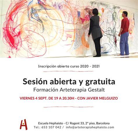Sesión Abierta Formación Arteterapia Gestalt. Barcelona ...