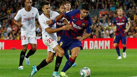 Sevilla FC   FC Barcelona: horario, fecha, TV y dónde ver ...