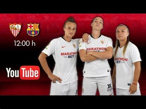 Sevilla FC – FC Barcelona   EN DIRECTO    YouTube