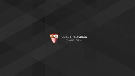 Sevilla FC Televisión   Sevilla FC   Hastalamuerte.net