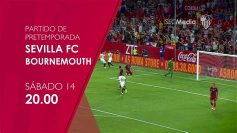 SFC TV emitirá en directo el Sevilla FC   Bournemouth ...