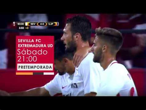 SFC TV emitirá en directo el Sevilla FC   Extremadura UD ...