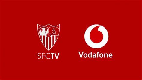 SFC TV Vodafone: El Sevilla FC lleva su televisión, SFC TV ...