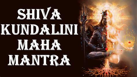 SHIVA KUNDALINI MAHA MANTRA : EXTREMELY POWERFUL FOR ...