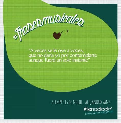 Siempre es de Noche  Alejandro Sanz #lyrics   Frases ...