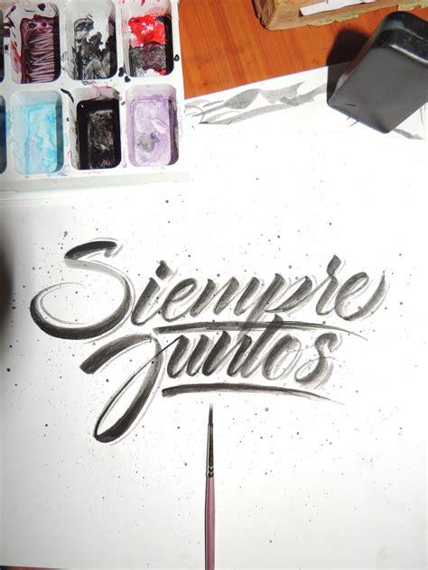 Siempre juntos   #caligrafía #brush #brushlettering # ...