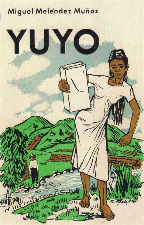 Significado de la novela Yuyo en la Historia de Puerto ...