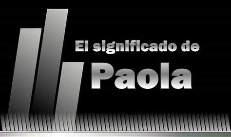 Significado de Paola