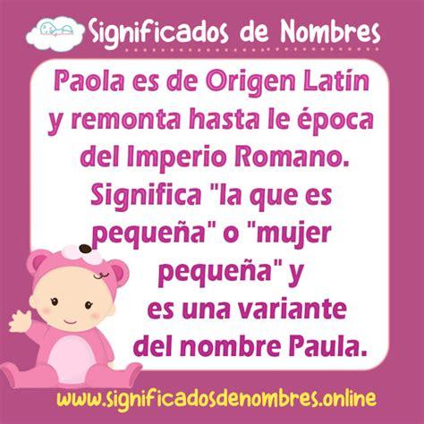 Significado de Paola | Origen | Personalidad | y más