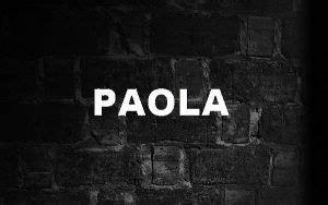 Significado de Paola y su origen »【Actualizado】