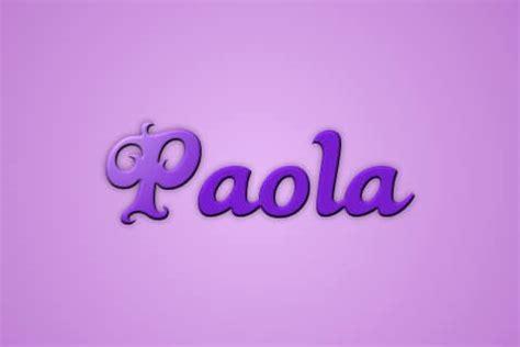 Significado del Nombre Paola   ¡¡NO TE LO PIERDAS!!