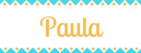 Significado del nombre Paula | Origen y significado de Paula