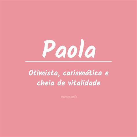Significado do nome Paola