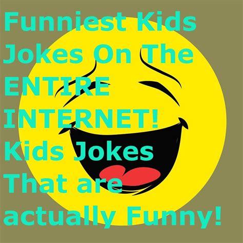 Silly Jokes For Kids   Silly Kids Jokes   Funniest Kids ...