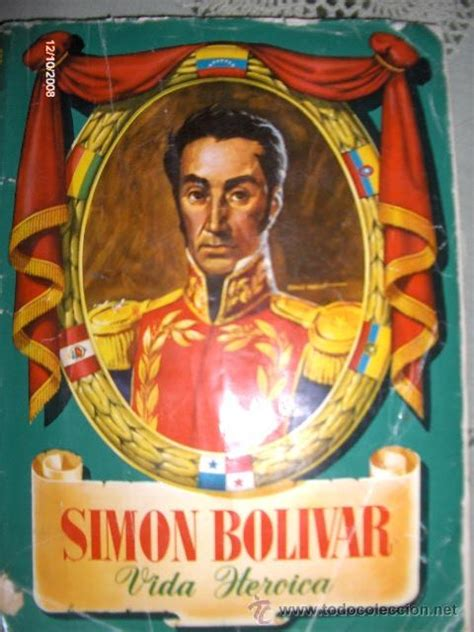 Simon bolivar. vida heroica. completo   Vendido en Venta ...