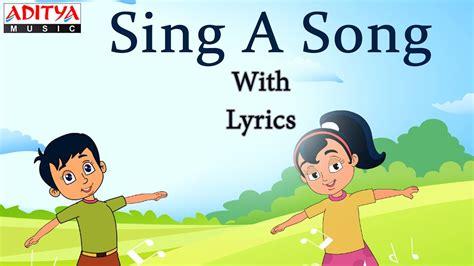 Sing A Song Lyrics || Popular English Nursery Rhymes for ...