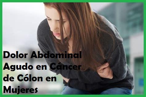 Sintomas de Cancer en el Colon en Mujeres   Lo que Debes Saber