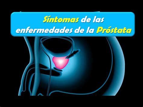 Síntomas de la Prostatitis, Hiperplasia de Prostata y ...