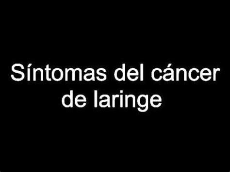 Síntomas del cáncer de laringe   YouTube