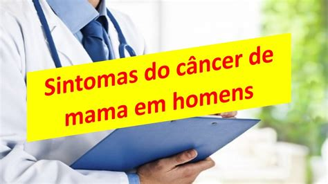 Sintomas do câncer de mama em homens   YouTube