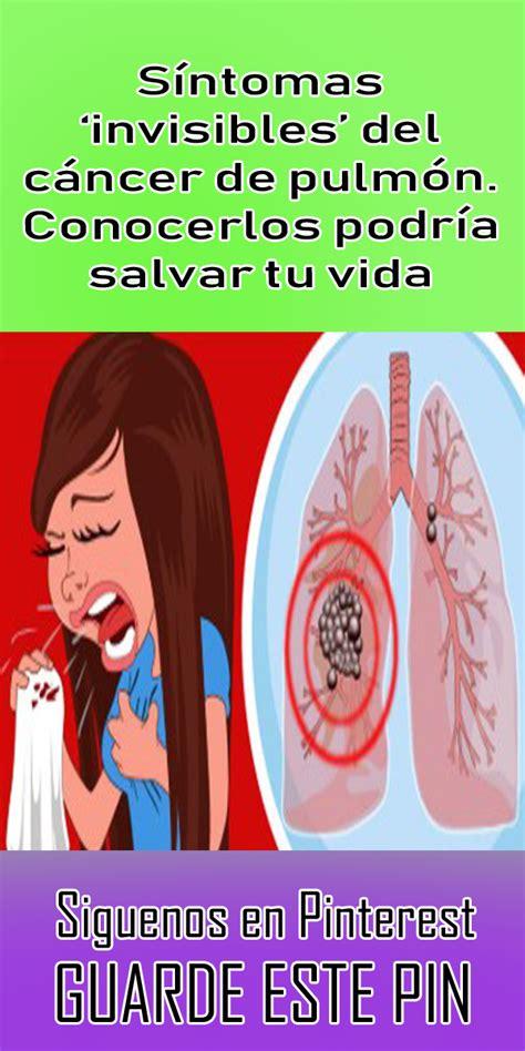 Síntomas 'invisibles' del cáncer de pulmón. Conocerlos ...