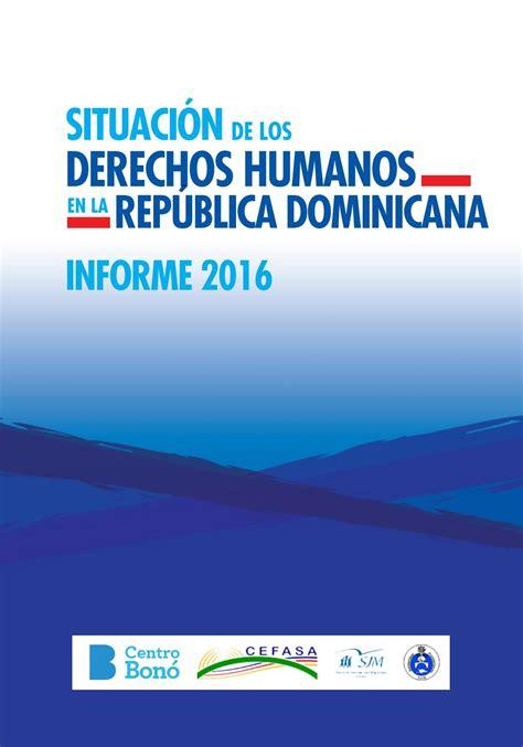 Situación de los DDHH en RD, Informe 2016 by Cefasa RJM ...