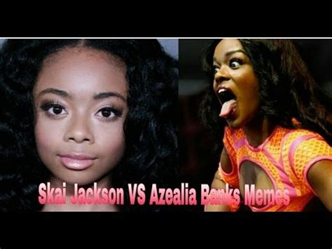 Skai Jackson VS Azealia Banks Memes   YouTube