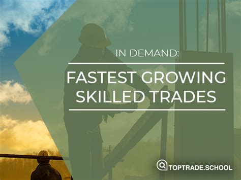 Skilled Trade Jobs With The Fastest Growth | Top Trade School