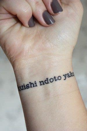 """""""Kuishi ndoto yako is kiswahili for  live your dream ..."""