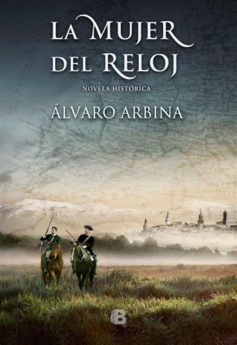 'La mujer del reloj', una novela sobre la Guerra de la ...