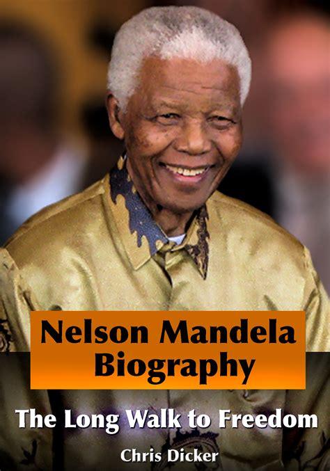Smashwords – Nelson Mandela Biography   The Long Walk to ...