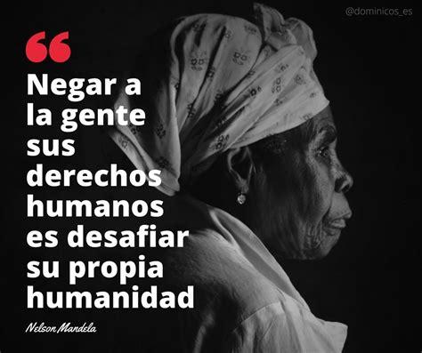 'Negar a la gente sus derechos humanos es desafiar su ...