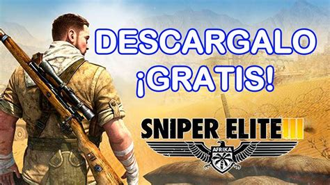 Sniper Elite 3 GRATIS PC   YouTube