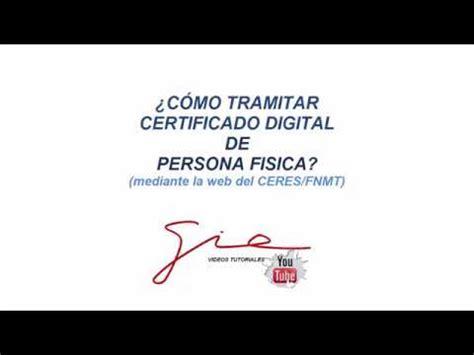 SOLICITUD CERTIFICADO DIGITAL DE PERSONA FISICA   YouTube