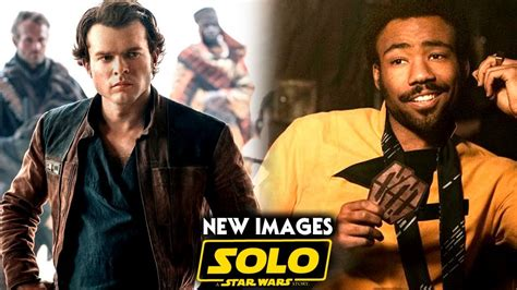 Solo A Star Wars Story 8 NEW images Revealed & More!  Han ...