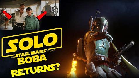 Solo: A Star Wars Story  Boba Fett Returns?   YouTube