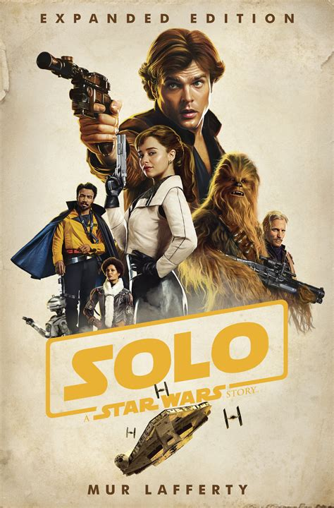 Solo: A Star Wars Story: Expanded Edition | Wookieepedia ...
