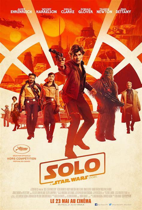 Solo: A Star Wars Story   film 2018   AlloCiné