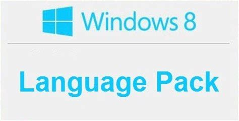Solve: Language Pack Doesn t Work in Windows 8, Windows 10