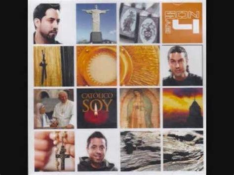 Son By Four   Soldado   Musica Catolica     Alabanzas ...