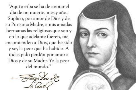 Sor Juana Inés de la Cruz: 10 razones por las que fue una ...